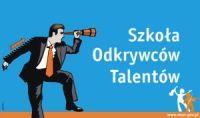 Szkoła Odkrywców talentów.