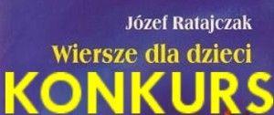 Międzyszkolny Konkurs Twórczości Józefa Ratajczaka