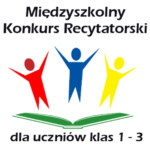 Międzyszkolny Konkurs Recytatorski dla klas 1-3.