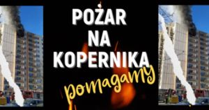 Pomoc dla ofiar pożaru na Osiedlu Kopernika